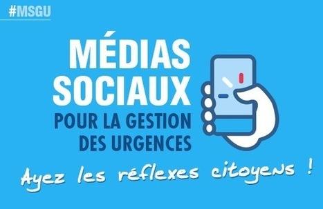 Les #MSGU : en cas de crise, sur les réseaux sociaux, adoptez le réflexe citoyen ! | Editorial Web - bonnes pratiques | Scoop.it