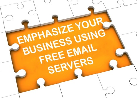 Emphasize your business using free email servers | email marketing & social media | Scoop.it