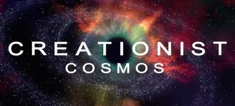 What a creationist version of the Cosmos would look like | JOIN SCOOP.IT AND FOLLOW ME ON SCOOP.IT | Scoop.it