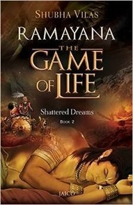 Pebble In The Still Waters: Book Review: Ramayana The Game Of Life by @ShubhaVilas : Leader Must Live Beyond All Shattering | Project Management and Quality Assurance | Scoop.it