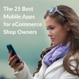 Apps for eCommerce Shop Owners | Content marketing for SMEs business  & NEWS | Scoop.it