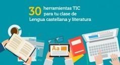 30 herramientas TIC para tu clase de Lengua castellana y literatura | aulaPlaneta | Herramientas TICS | Scoop.it