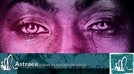 Convocatoria del Fondo Internacional Astraea para Minorías Sexuales 2016. | Regiones y territorios de Colombia | Scoop.it