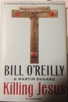 Killing Jesus by Bill O'Reilly | Favorite Book Reviews, Books and Authors | Scoop.it