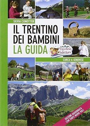Il Trentino dei bambini. La guida PDF Libri Gratis - wikioralibri | {Full Movie} | Scoop.it