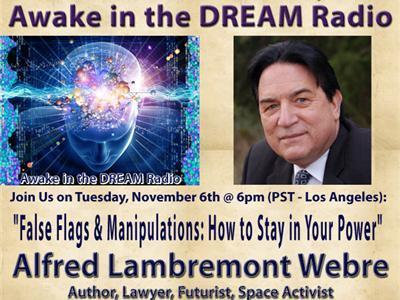 Awake in the DREAM Radio with Alfred Lambremont Webre | promienie | Scoop.it