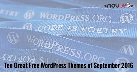 Ten Great Free WordPress Themes of September 2016 | El Mundo del Diseño Gráfico | Scoop.it