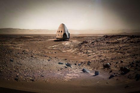 SpaceX veut poser une capsule Dragon sur Mars en 2018 | Post-Sapiens, les êtres technologiques | Scoop.it