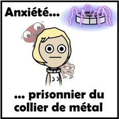 Anxiété: prisonnier du collier de métal | 16s3d: Bestioles, opinions & pétitions | Scoop.it
