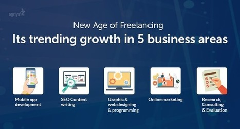 New age of freelancing: It's trending growth in 5 exclusive business areas | Elance Clone Template, Freelancer Clone script - Agriya | Scoop.it