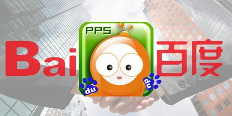 Breaking: Baidu Acquires PPS Video for $370 Million, Becomes China's Biggest Video Platform | Chinese social media | Scoop.it
