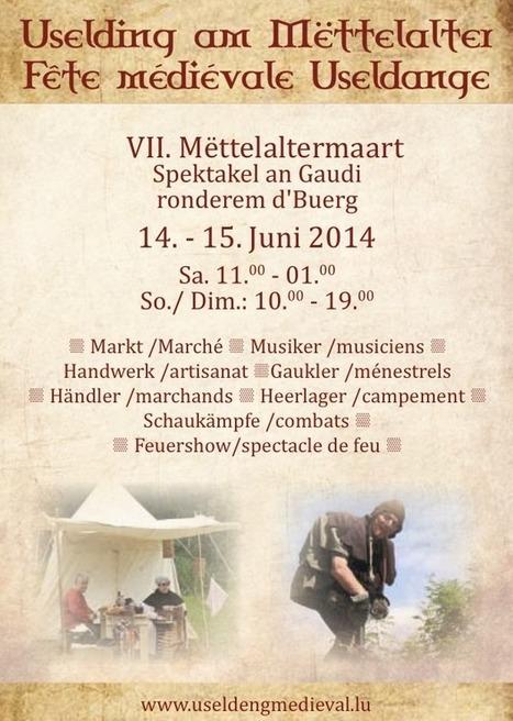 Uselding am Mëttelalter | Mëttelaltermaart | Fête médiévale à USELDANGE (LU) | Festivals Celtiques et fêtes médiévales | Scoop.it