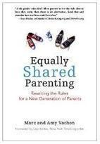 Equally Shared Parenting · Half the Work ... All the Fun | family life - the next step | Scoop.it