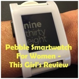 Pebble Smartwatch For Women? This Girl's Review | Home Product Reviews | For Home | Scoop.it