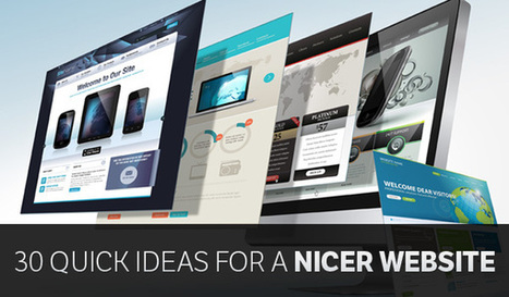 30 Quick Ideas to Make your Website Look Nicer | community manager tips | Scoop.it