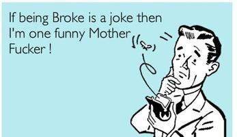 Being broke sucks. Why life is horrible when you are broke. | Strange blogs | Scoop.it