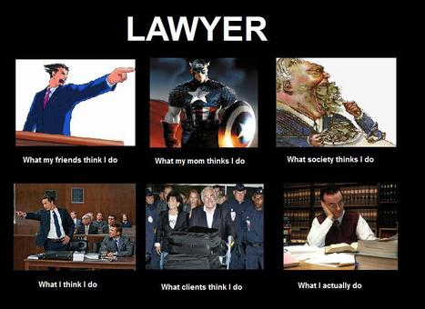 Lawyer | What I really do | Scoop.it
