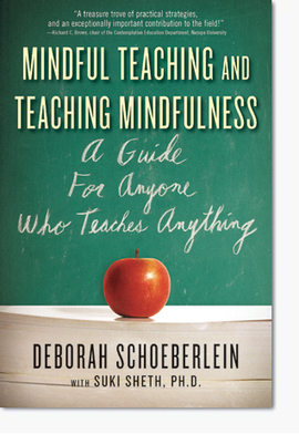 Wisdom Publications :: Mindful Teaching and Teaching Mindfulness : A Guide for Anyone Who Teaches Anything : Deborah Schoeberlein : | Mindfulness in Education | Scoop.it