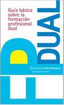 Guía básica para entender la Formación Profesional Dual « Educacion – articuloseducativos.es   Transferencia del Aprendizaje. FP, Universidad y Empresa   Scoop.it