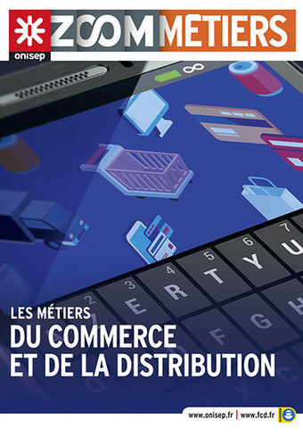Les métiers du commerce et de la distribution | Ressources pour l'Orientation | Scoop.it