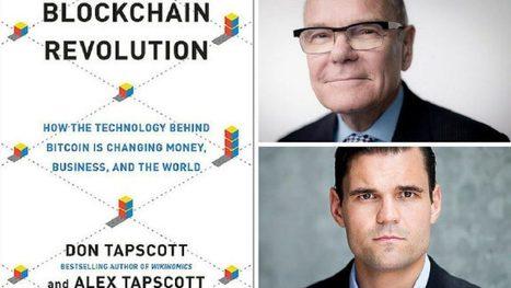The Blockchain Revolution, an excerpt from Don and Alex Tapscott's upcoming book  | Toronto Star | Peer2Politics | Scoop.it