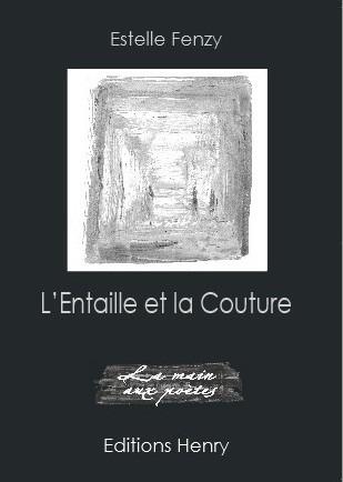 [note de lecture] Estelle Fenzy, L'Entaille et la Couture, par Claude Vercey | Décharge | TdF  |    Critique & Revues | Scoop.it