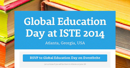 Global Education Day at ISTE 2014 | Connect All Schools | Scoop.it