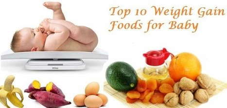 How to make baby gain healthy weight   Blossoms'   Scoop.it