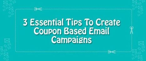 3 Essential Tips To Create Coupon Based Email Campaigns | AlphaSandesh Email Marketing Blog | best email marketing Tips | Scoop.it