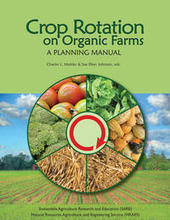 Crop Rotation on Organic Farms / Books / Learning Center / SARE Nationwide - SARE | Permaculture Design Review | Scoop.it