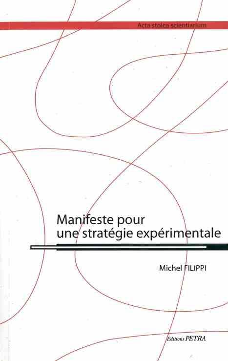 Manifeste pour une Strategie Experimentale | François Laruelle & la Non-philosophie | Scoop.it