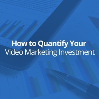 Video Marketing for B2B: How to Quantify Your Investment - Business 2 Community | Digital-News on Scoop.it today | Scoop.it