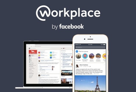 Introducing Workplace by Facebook | Facebook Newsroom | Facebook for Business Marketing | Scoop.it