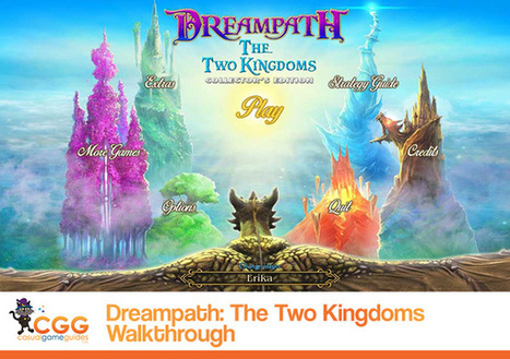 Dreampath: The Two Kingdoms Walkthrough: From CasualGameGuides.com | Casual Game Walkthroughs | Scoop.it