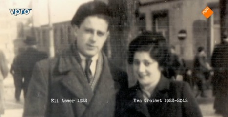 Don't Lose Courage | Documentary about Dutch Holocaust Survivors Eli and Eefje Asser | Holocaust Holland | Scoop.it