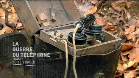 Histoires 14-18 : la guerre du téléphone – France 3 Lorraine   Nos Racines   Scoop.it