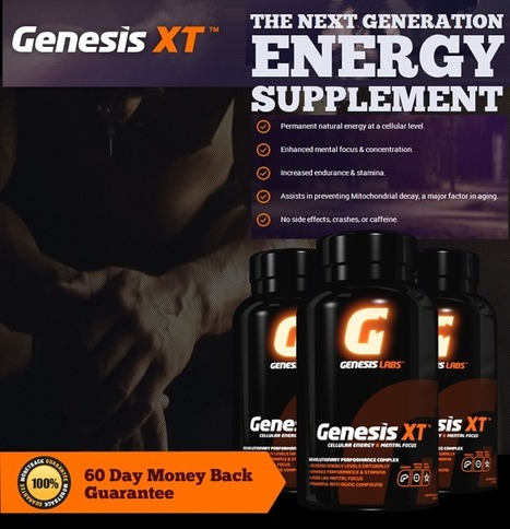 Genesis XT Reviews - Gain Permanent Energy In Your Body | | Get Your Energy Supplement Now! | Scoop.it