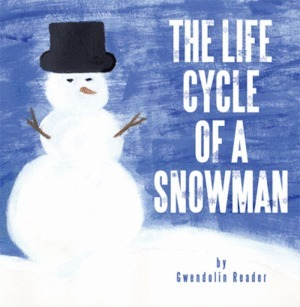AuthorHouse UK Book | The Life Cycle of a Snowman | AuthorHouse UK | Scoop.it