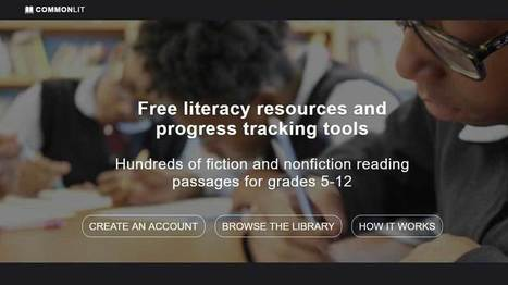 Track Student Progress in Reading & Writing with CommonLit's New Version | EdTechReview | Scoop.it