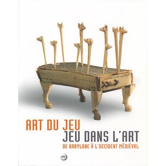 Art du Jeu - Jeu dans l'art. De Babylone à l'Occident médiéval | | ACQUISITIONS LIVRES D'ART | Scoop.it