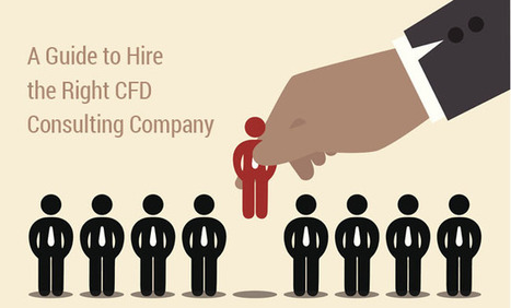 A Guide to Hire the Right CFD Consulting Company | CFD Analysis | Scoop.it