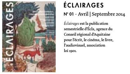 Nouvelles écritures  écritures, création contemporaine Revue ÉCLAIRAGES Aquitaine n°1   veille réflexive et idéologique   Scoop.it