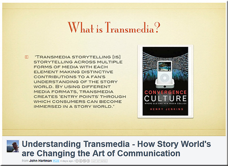 Understanding transmedia: How story world's are changing the art of communication [Hartman] | Progressive Storytelling | Scoop.it