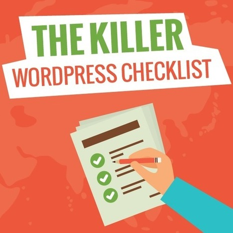 WordPress Checklist: 101+ Easy Steps to Follow | digital marketing strategy | Scoop.it