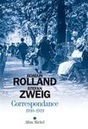 Deux Européens -  ROMAIN ROLLAND - STEFAN ZWEIG CORRESPONDANCE 1910-1919 | Hallo France,  Hallo Deutschland     !!!! | Scoop.it