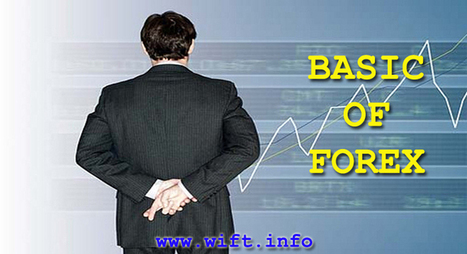 BASIC FOREX TRADING COURSE | What is Forex Trading WIFT | Scoop.it