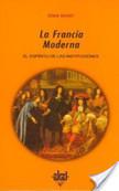 La Francia Moderna | Historia de las Ideas Políticas | Scoop.it