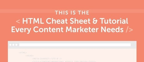 HTML Cheat Sheet For Content Marketers - CoSchedule | Blogging & Social Media | Scoop.it