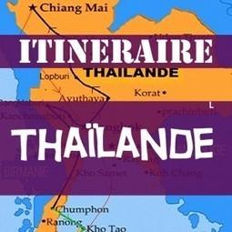 Itinéraire en Thaïlande en 8 étapes de rêve. | BLOGS | Scoop.it