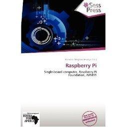 Raspberry Pi (9786136272641): Blossom Meghan Jessalyn: Books | Raspberry Pi | Scoop.it